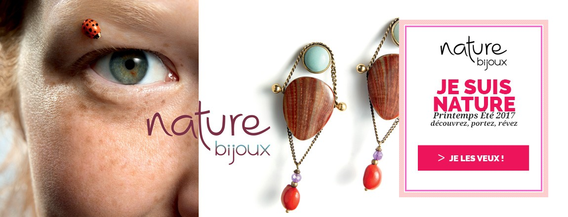 Nouvelle Collection Printemps Été 2017 Nature Bijoux