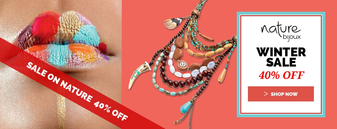 Nature Bijoux on sale : Up to 40% OFF on the Winter collection